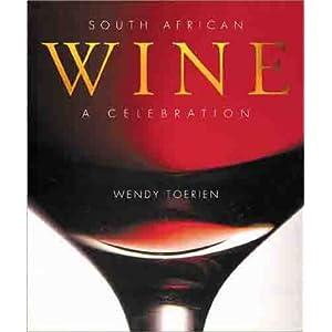 South African Wine: A Cel Livre en Ligne - Telecharger Ebook