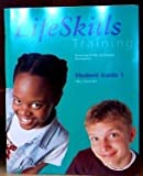 Life Skills Training: Promoting Health and Personal Development Level 1