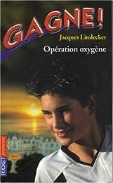 Opération oxygène