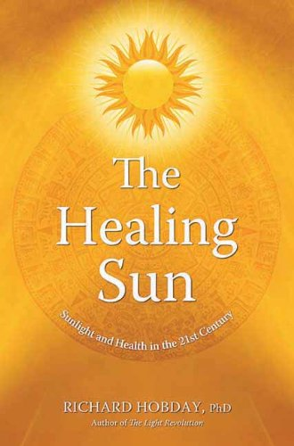 the-healing-sun-sunlight-and-health-in-the-21st-century