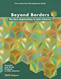 img - for Beyond Borders: The New Regionalism in Latin America: Economic and Social Progress in Latin America: 2002 Report (Economic and Social Progress in Latin America, Annual Report) book / textbook / text book