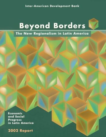 beyond-borders-the-new-regionalism-in-latin-america-economic-and-social-progress-in-latin-america-20