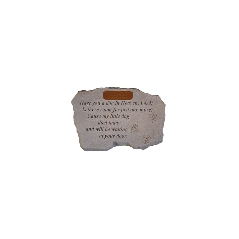 Personalized Have you a dog in Heaven, Lord? Pet Memorial Stone