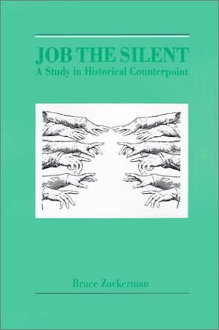 Job the Silent: A Study in Historical Counterpoint