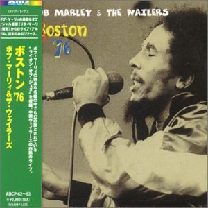 Bob Marley & The Wailers - Boston