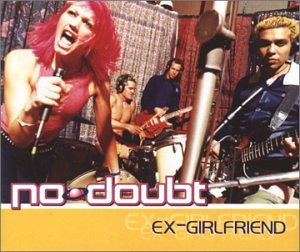 No Doubt - Ex-Girlfriend - Zortam Music