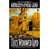 This Widowed Land (0312854641) by Gear, Kathleen O'Neal