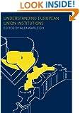 Understanding European Union Institutions