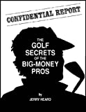 img - for The Golf Secrets of the Big Money Pros book / textbook / text book