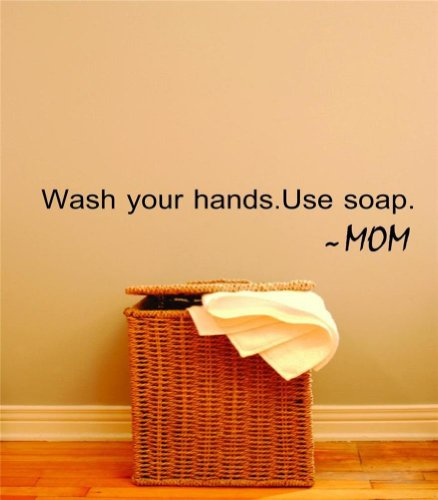 Design with Vinyl Design 210 Wash Your Hands. Use Soap. ~ Mom Vinyl Wall Decal, 5-Inch By 20-Inch, Black