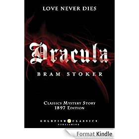 DRACULA - A Mystery Story - Full Version : Classics 1897 Edition (Annotated)