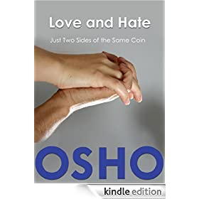 Love and Hate: Just Two Sides of the Same Coin (OSHO Singles)