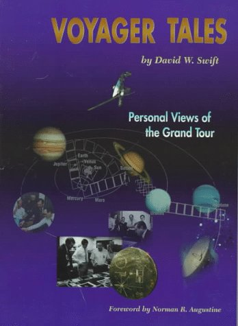 Voyager Tales: Personal Views Of The Grand Tour (Library Of Flight)