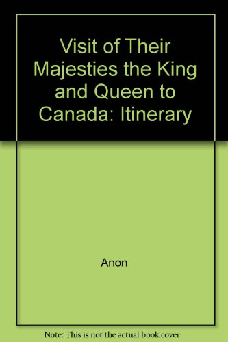 visit-of-their-majesties-the-king-and-queen-to-canada-itinerary