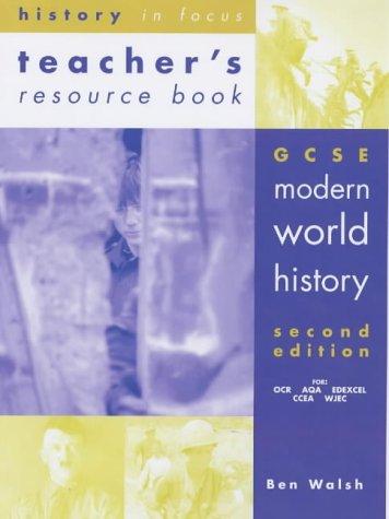 Gcse Modern World History: Teacher's Resource Book (History in Focus)