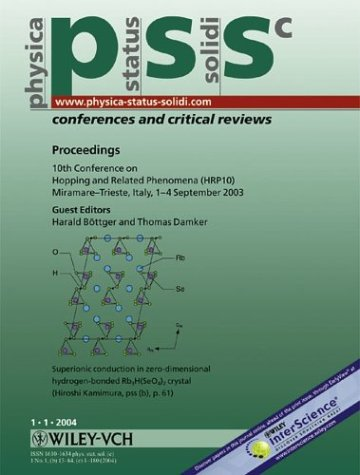 Proceedings of the 10th Conference on Hopping and Related Phenomena (HRP 10), Miramare-Trieste, Italy, 1-4 September 2003: physica status solidi (c) - ... Solidi: Conferences & Critical Reviews)