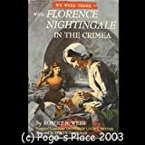 We Were There with Florence Nightingale in the Crimea (We Were There Series, 21)