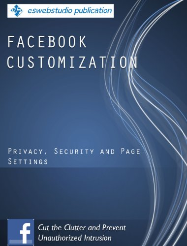 Facebook Customization: Privacy, Security and Page Settings