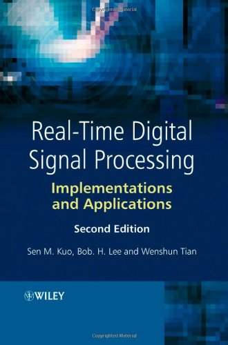 Real-Time Digital Signal Processing: Implementations and...