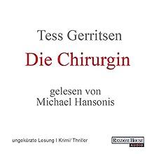 Die Chirurgin (Maura Isles / Jane Rizzoli 1) Hörbuch von Tess Gerritsen Gesprochen von: Michael Hansonis