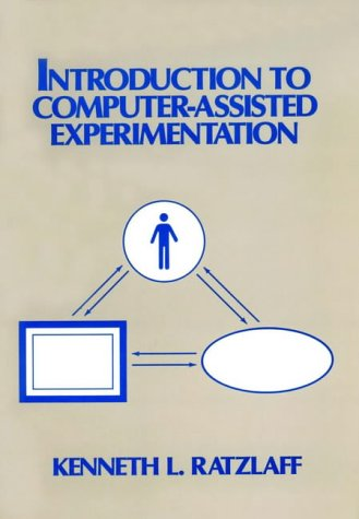 Introduction To Computer-Assisted Experimentation
