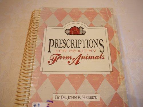 Prescriptions for Healthy Farm Animals