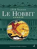 echange, troc Tolkien Jrr - Le hobbit annoté