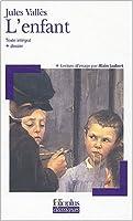 L'enfant : Texte intégral + dossier + lecture d'image