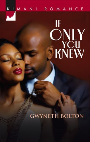 If Only You Knew (Kimani Romance)