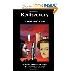 Rediscovery: A Novel of Darkover® by Marion Zimmer Bradley and Mercedes Lackey