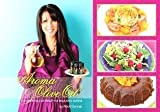 Aroma and Olive Oil ~ The Essentials of Healthy & Delicious Cuisine- LIMITED by Micki Sannar (2012-08-02)