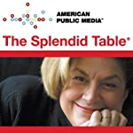 The Splendid Table, Dining in Spain | Lynne Rossetto Kasper