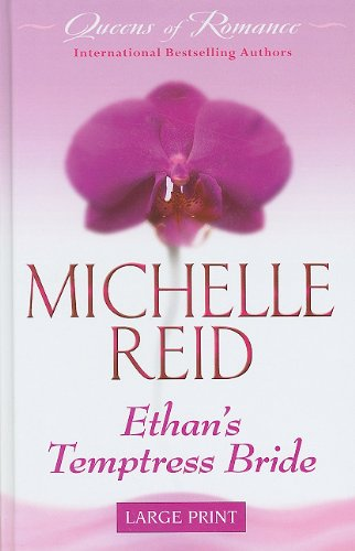 Ethan's Temptress Bride (Queens of Romance)