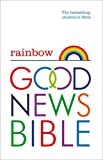 Rainbow Good News Bible (GNB): The Bestselling Children's Bible