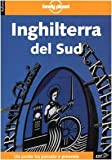 img - for Inghilterra Del Sud (Lonely Planet Travel Guides) (Italian Edition) book / textbook / text book