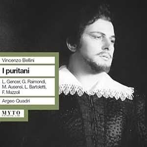 / RAIMONDI / QUADRI - Vincenzo Bellini I Puritani - Amazon.com Music