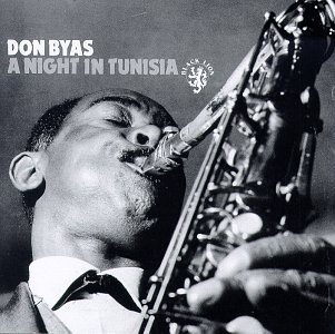 Night in Tunisia, Byas, Don