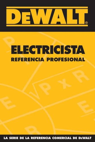 DEWALT Spanish Electrical Professional Reference - DEWALT - DE-0975970992 - ISBN: 0975970992 - ISBN-13: 9780975970997