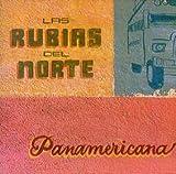 Songtexte von Las Rubias del Norte - Panamericana