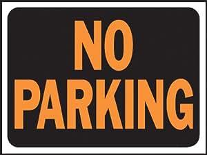"hy-ko prod co 3012 9"" x 12"", Plastic, No Parking Sign"