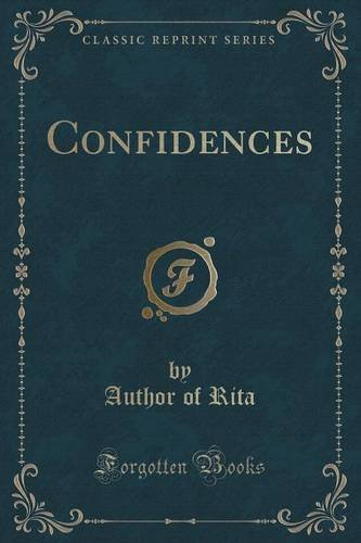 Confidences (Classic Reprint)