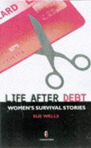 Life After Debt: A Handbook for Women