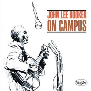 JOHN LEE HOOKER - ON CAMPUS - LP