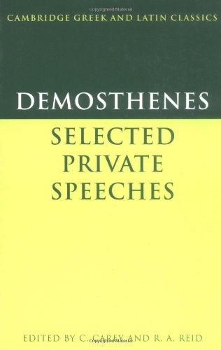 Demosthenes: Selected Private Speeches (Cambridge Greek...