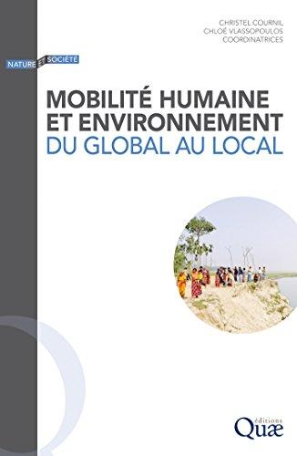 Mobilité humaine et environnement: Du global au local