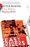 Easy Riders, Raging Bulls: 21 Great Bloomsbury Reads for the 21st Century (21st Birthday Celebratory Edn)