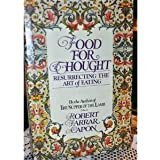 Food for thought: Resurrecting the art of eating