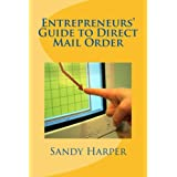Entrepreneurs Guide to Direct Mail Order (Cash at Home Series) ~ Sandy Harper
