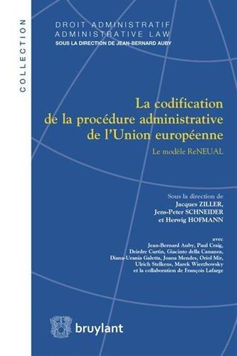 Codification de la procédure administrative de l'Union européenne : Le modèle Reneual