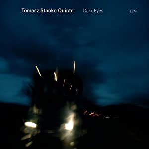 Tomasz Stanko - Dark Eyes cover